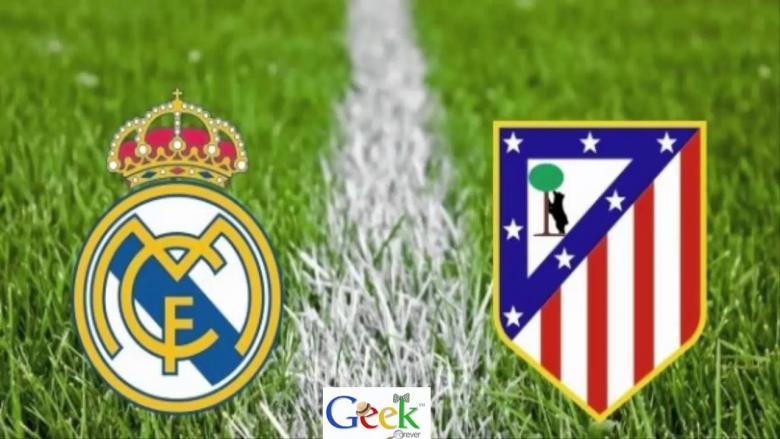 بث مباشر: أتلتيكو مدريد Vs ريال مدريد
