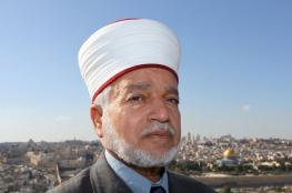 مفتي القدس: نقل السفارة الأمريكية للقدس استفزاز للمسلمين