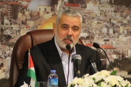 هنية يبعث رسائل إلى رؤساء الدول الإسلامية في قمة منظمة التعاون