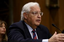 """تعيين ديفيد فريدمان سفير الولايات المتحدة لدى """"إسرائيل"""""""
