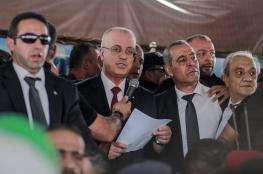 الحمد الله: ننتظر نتائج اجتماع القاهرة لمباشرة تنفيذ مهامنا