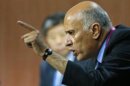 الرجوب: لن نقبل برئيس للسلطة على المقاس الإسرائيلي