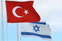 """الحديث عن اتفاق بين """"إسرائيل"""" وتركيا مبالغ فيه"""