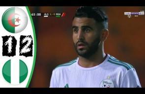ملخص مباراة الجزائر ونيجيريا 2-1